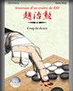 Itinéraire d'un Maître de Go (Cho Chikun) vol. 4 - Coup du destin