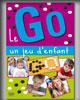 Le Go, un jeu d'enfant (Albert Fenech)
