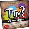 TTMC Tu Te Mets Combien?